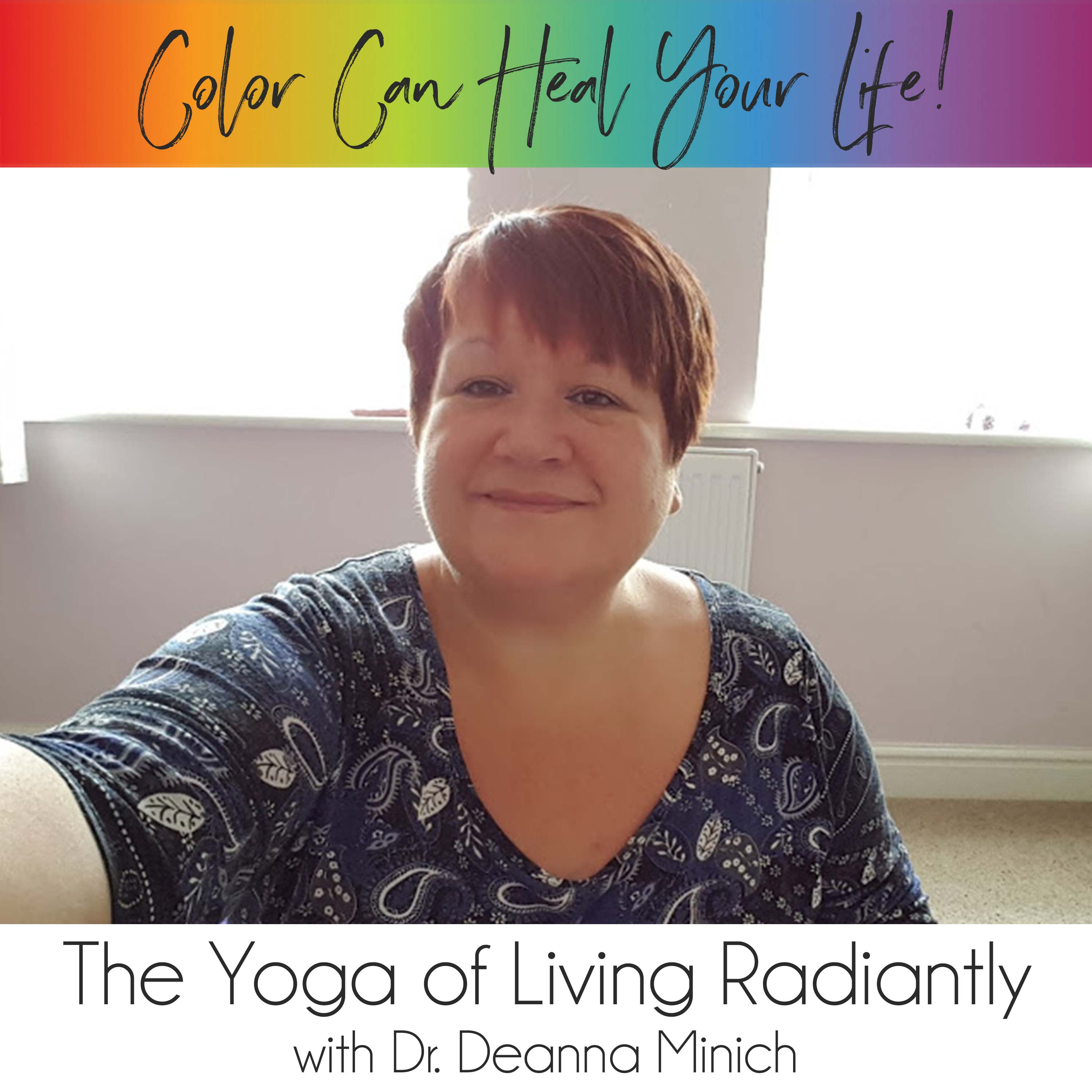 13: The Yoga of Living Radiantly