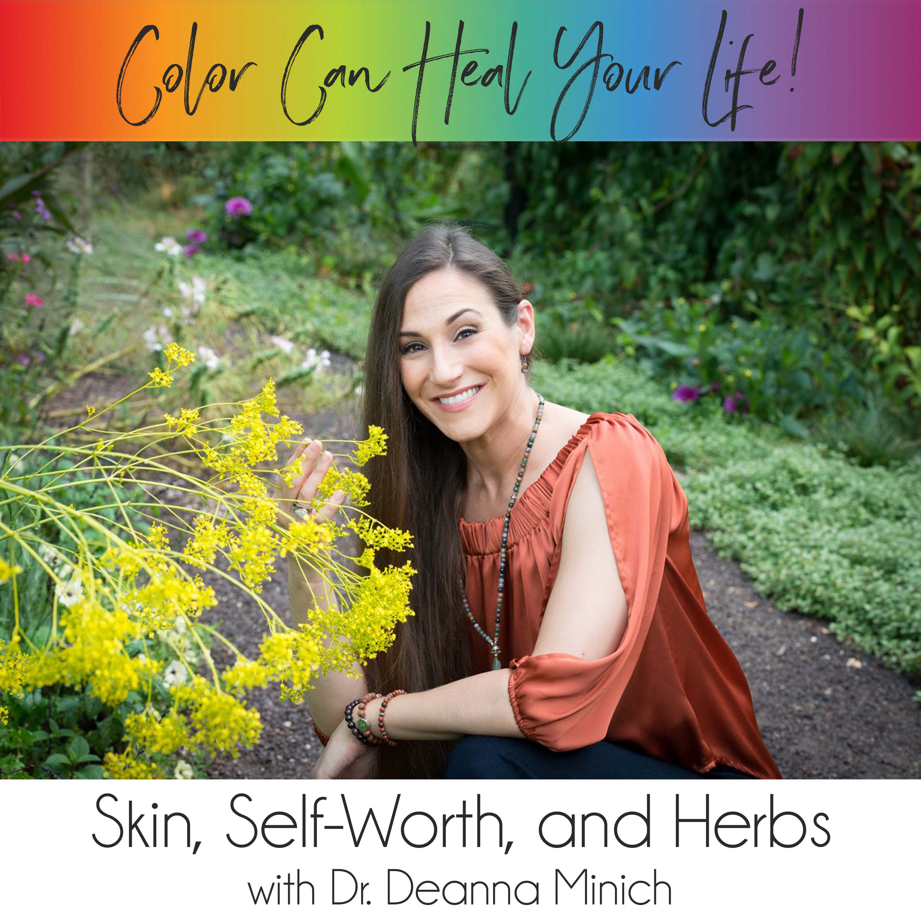 14: Skin, Self-Worth, and Herbs