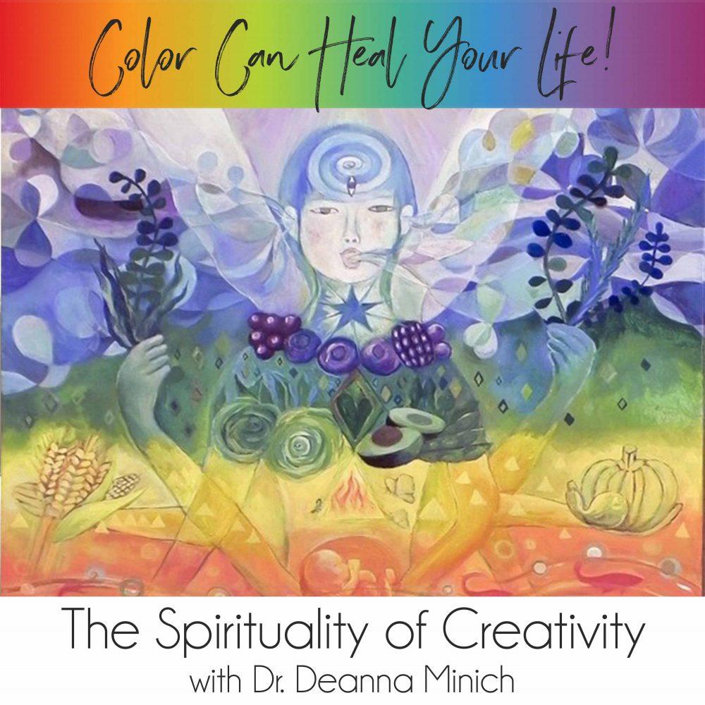 21: The Spirituality of Creativity