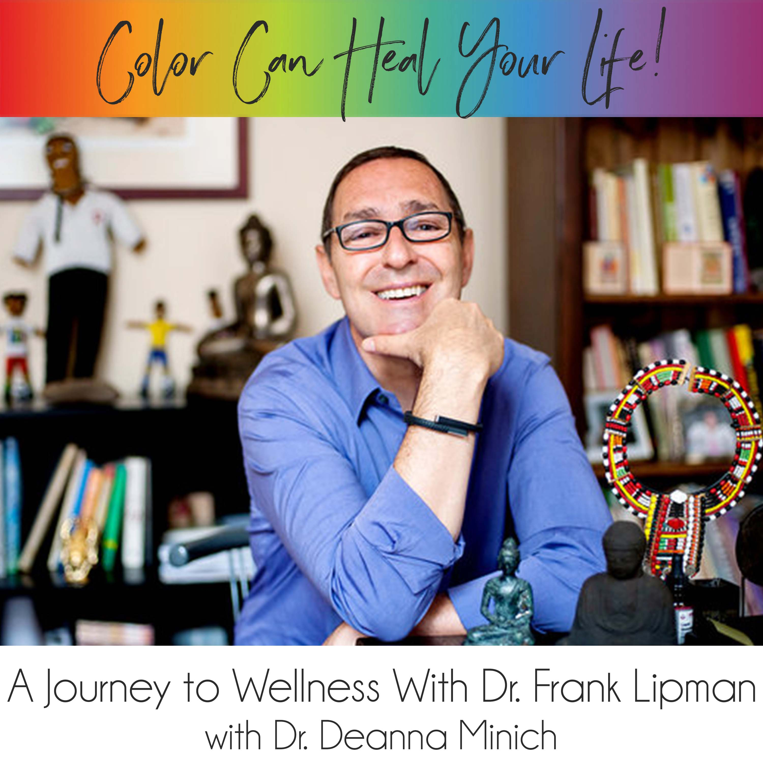 27: A Journey to Wellness with Dr. Frank Lipman