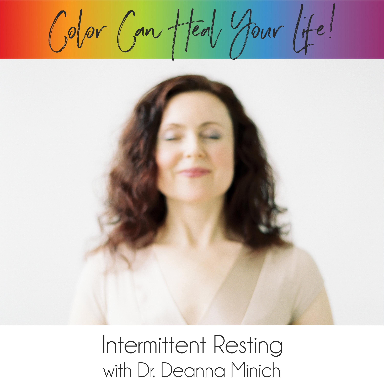 29: Intermittent Resting