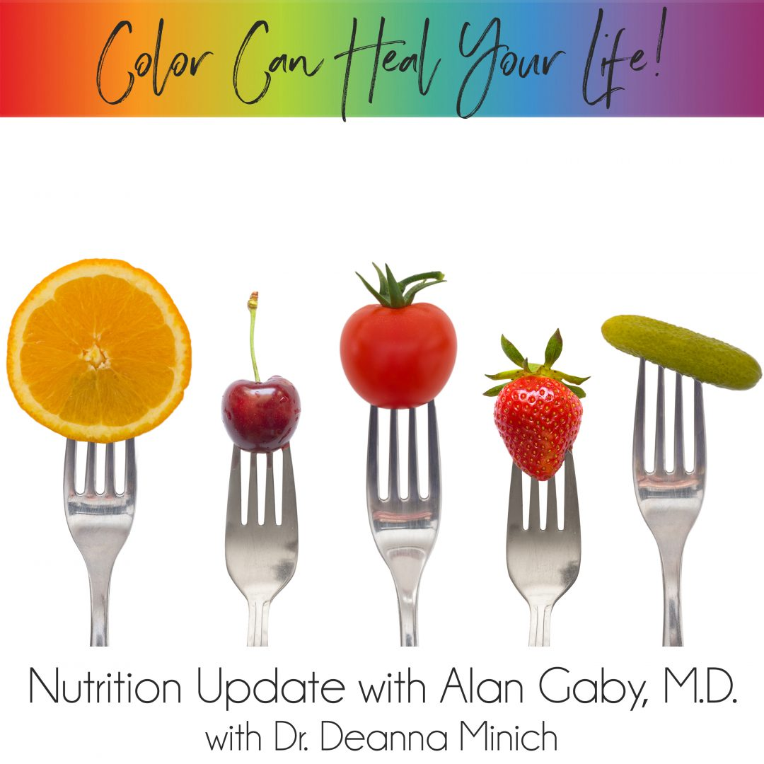 34: Nutrition Update with Alan Gaby, M.D.