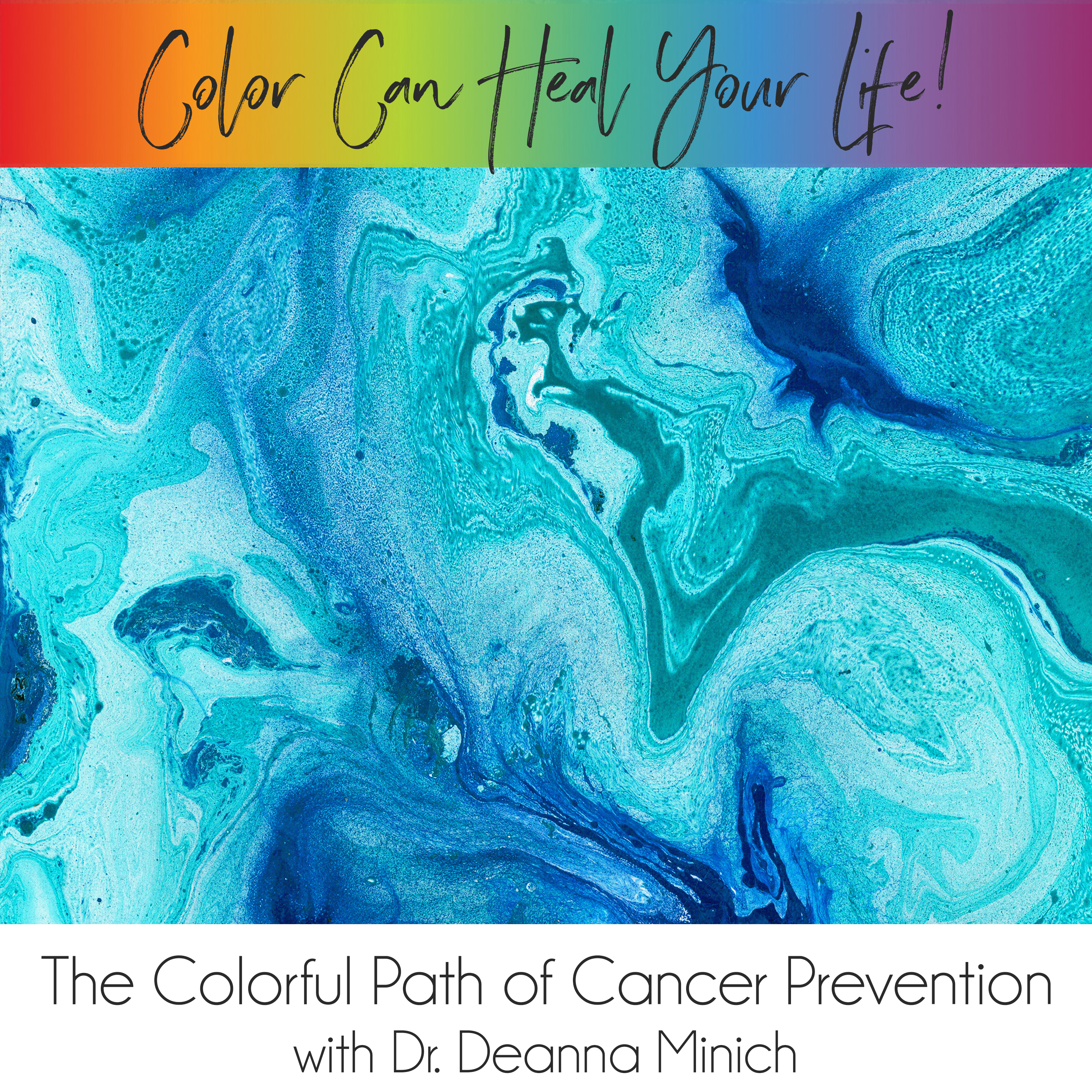 41: The Colorful Path of Cancer Prevention